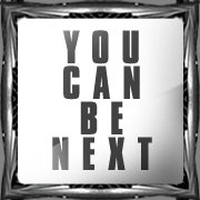 You can be next