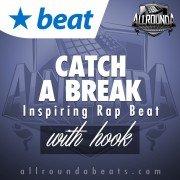 Beat — CATCH A BREAK (w/hook)