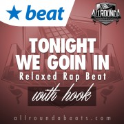 Beat — TONIGHT WE GOIN IN (w/hook)