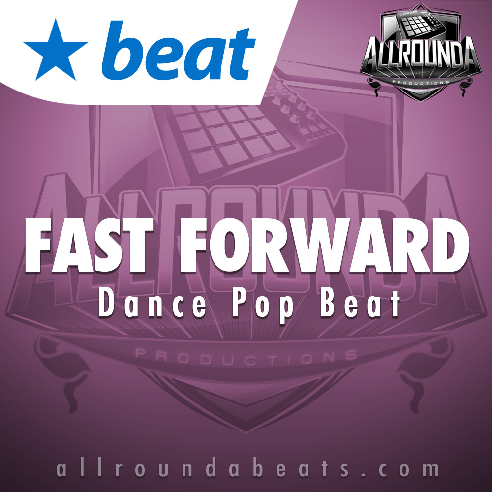 Dance Pop Beat, Beat — FAST FORWARD, Buy Beats Online   Hip Hop Beats For Sale   Buy Rap & Trap Instrumentals
