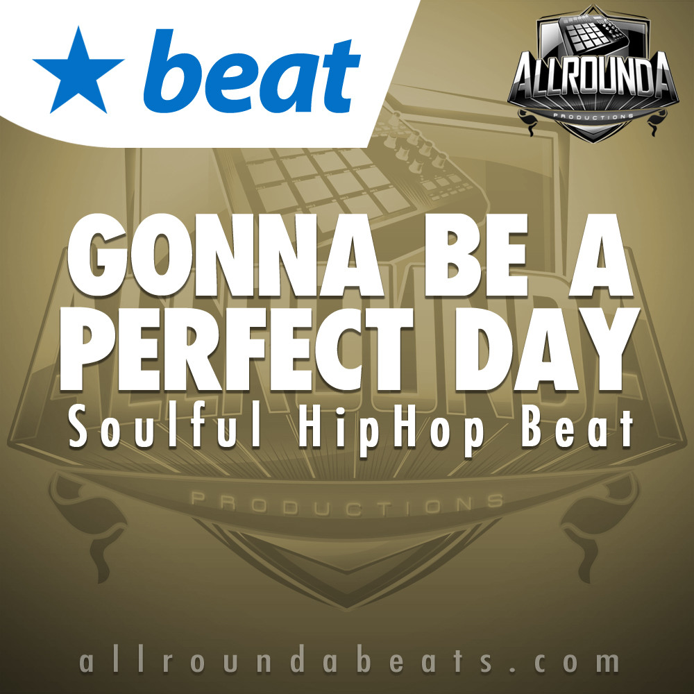 Positive Rap Beat, Beat — GONNA BE A PERFECT DAY, Buy Beats Online | Hip Hop Beats For Sale | Buy Rap & Trap Instrumentals