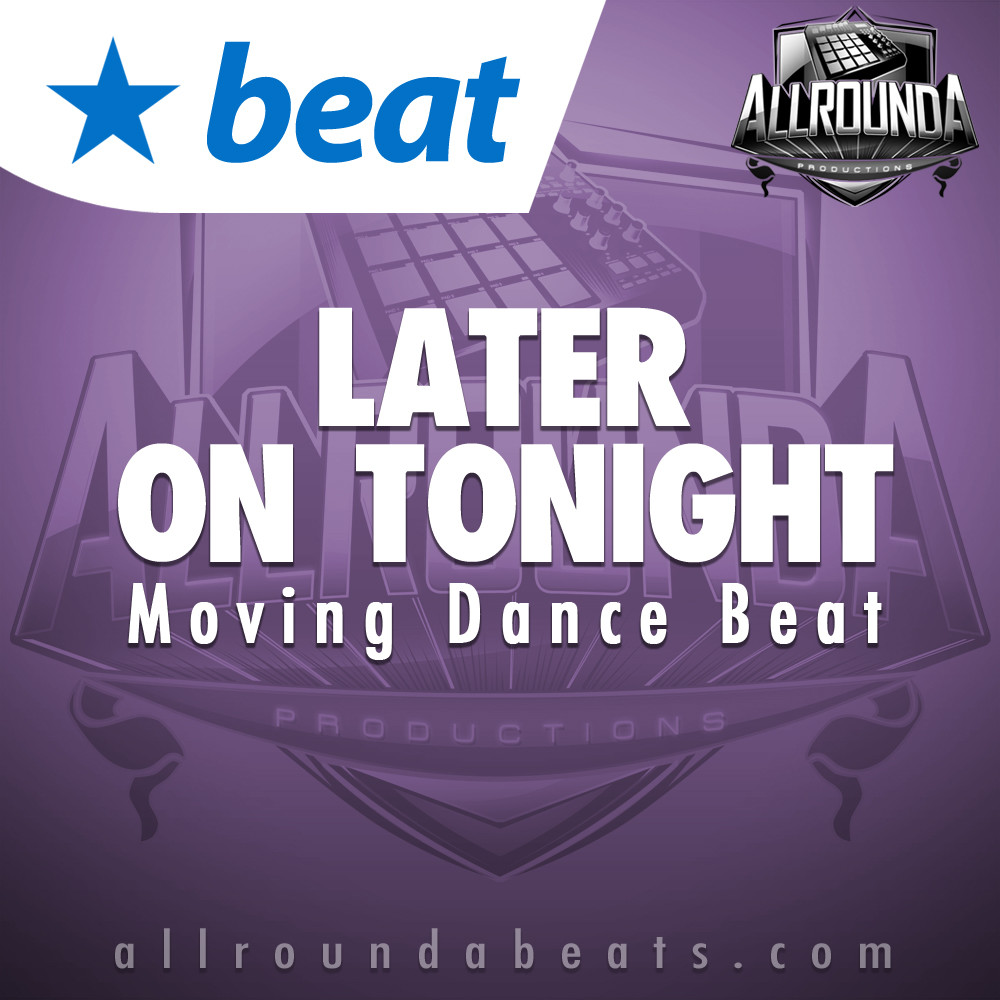 Hyphy Dance Beat, Beat — LATER ON TONIGHT, Buy Beats Online   Hip Hop Beats For Sale   Buy Rap & Trap Instrumentals