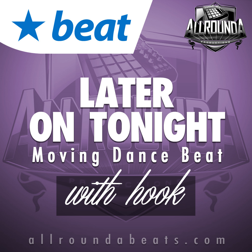 Hyphy Dance Beat, Beat — LATER ON TONIGHT (with hook), Buy Beats Online | Hip Hop Beats For Sale | Buy Rap & Trap Instrumentals