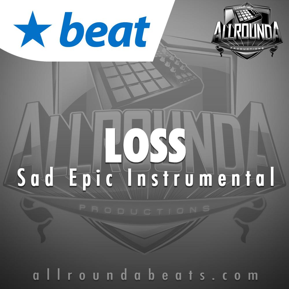Sad Epic Beat, Beat — LOSS, Buy Beats Online   Hip Hop Beats For Sale   Buy Rap & Trap Instrumentals