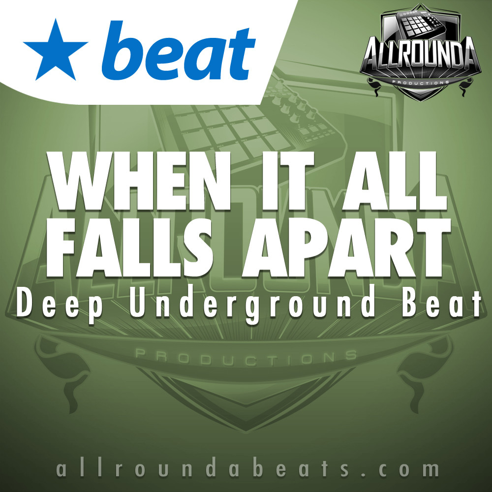 Deep Underground Rap Beat, Beat — WHEN IT ALL FALLS APART, Buy Beats Online | Hip Hop Beats For Sale | Buy Rap & Trap Instrumentals