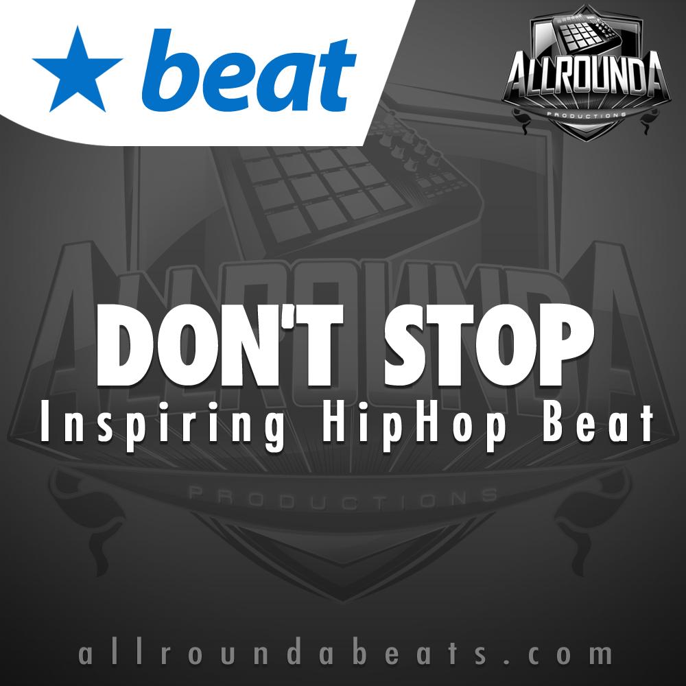 Inspiring Hip Hop Beat, Beat — DON'T STOP, Buy Beats Online | Hip Hop Beats For Sale | Buy Rap & Trap Instrumentals