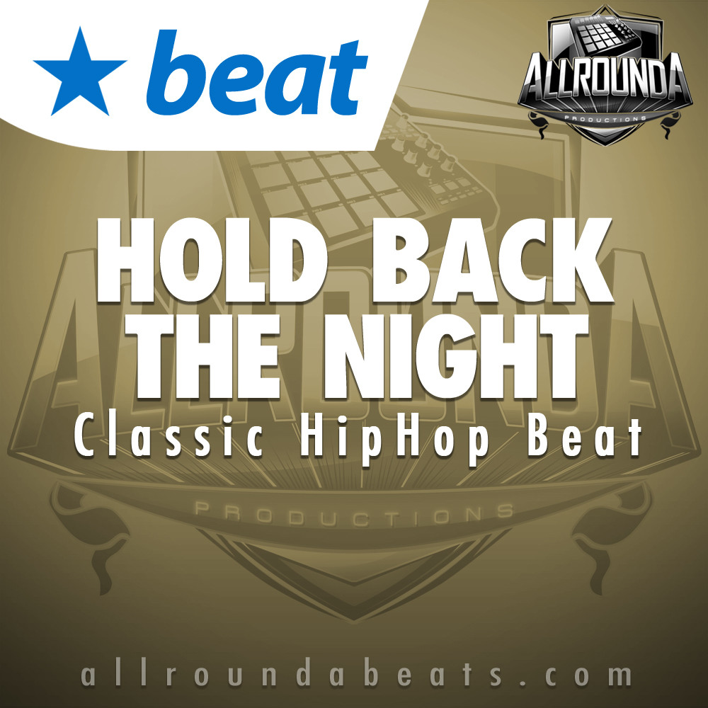 Classic Hip Hop Beat, Beat — HOLD BACK THE NIGHT, Buy Beats Online | Hip Hop Beats For Sale | Buy Rap & Trap Instrumentals