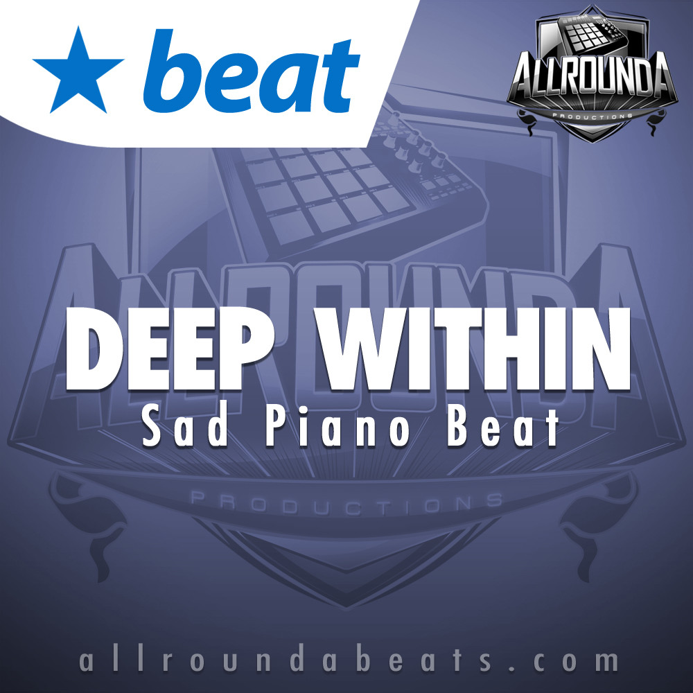 Sad Piano Beat, Beat — DEEP WITHIN, Buy Beats Online | Hip Hop Beats For Sale | Buy Rap & Trap Instrumentals
