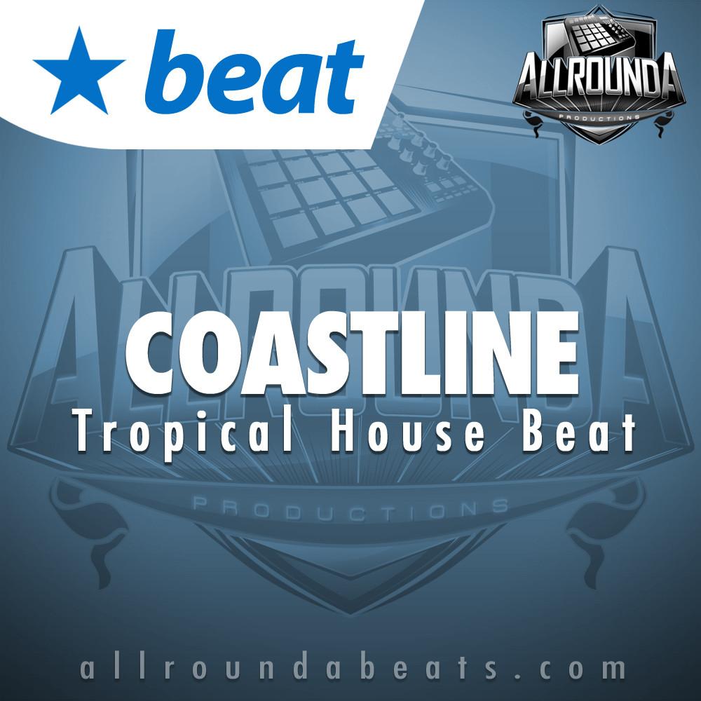 Tropical House Beat, Beat — COASTLINE, Buy Beats Online   Hip Hop Beats For Sale   Buy Rap & Trap Instrumentals