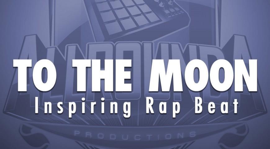 Inspiring Rap Beat, Beat — TO THE MOON, Buy Beats Online   Hip Hop Beats For Sale   Buy Rap & Trap Instrumentals
