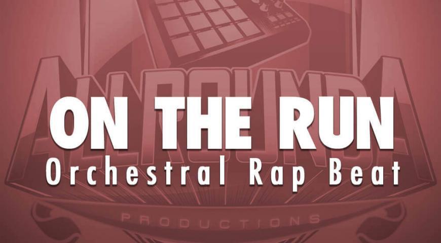 Orchestral Rap Beat, Beat — ON THE RUN, Buy Beats Online | Hip Hop Beats For Sale | Buy Rap & Trap Instrumentals
