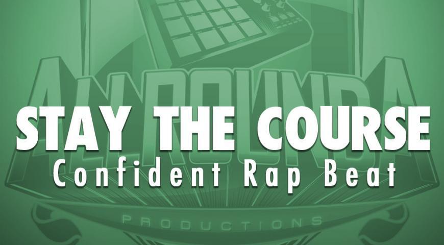 Confident Rap Beat, Beat — STAY THE COURSE, Buy Beats Online   Hip Hop Beats For Sale   Buy Rap & Trap Instrumentals