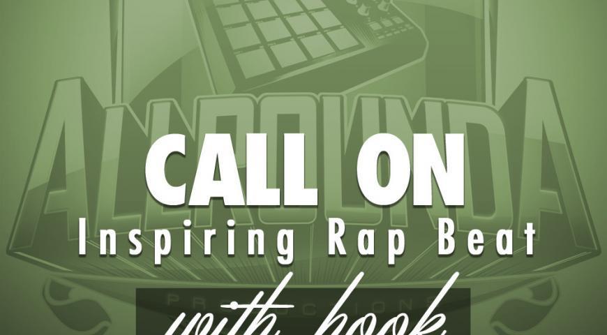 Inspiring Rap Beat, Beat — CALL ON (with hook), Buy Beats Online   Hip Hop Beats For Sale   Buy Rap & Trap Instrumentals
